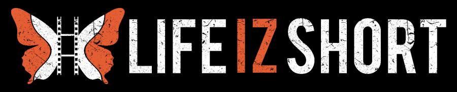 LifeIzShort